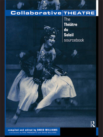 Collaborative Theatre Le Theatre du Soleil book cover