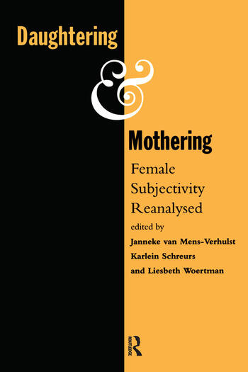 Daughtering and Mothering Female Subjectivity Reanalysed book cover