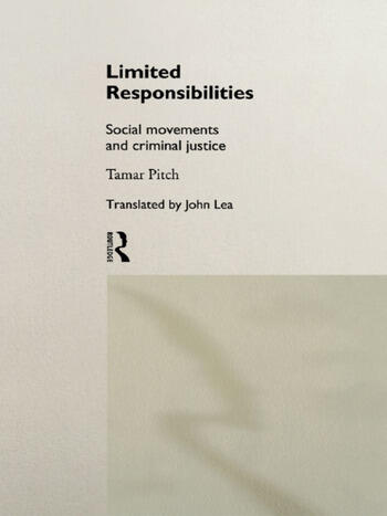 Limited Responsibilities Social Movements and Criminal Justice book cover