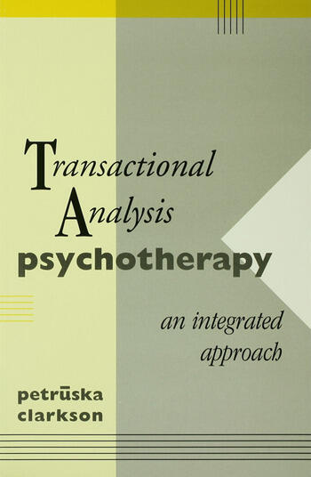Transactional Analysis Psychotherapy An Integrated Approach book cover