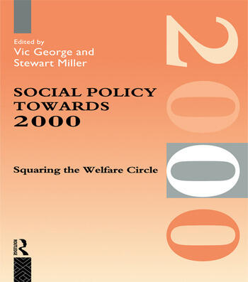 Social Policy Towards 2000 Squaring the Welfare Circle book cover