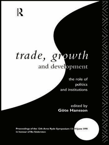 Trade, Growth and Development The Role of Politics and Institutions book cover
