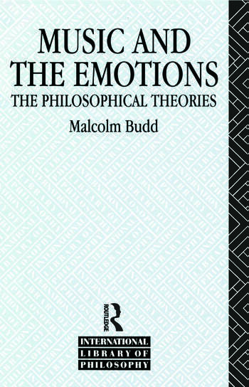 Music and the Emotions The Philosophical Theories book cover