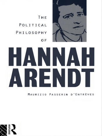 The Political Philosophy of Hannah Arendt book cover