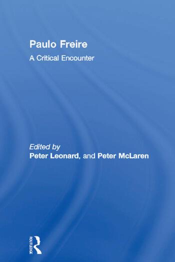 Paulo Freire A Critical Encounter book cover