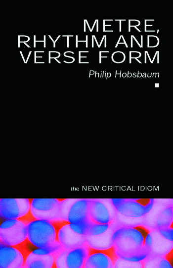 Metre, Rhythm and Verse Form book cover