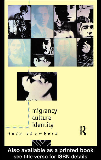 Migrancy, Culture, Identity book cover