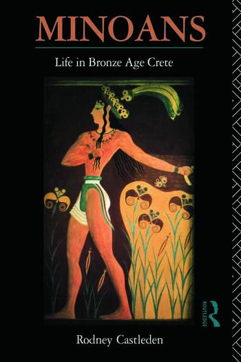 Minoans Life in Bronze Age Crete book cover