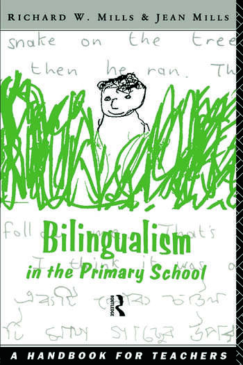 Bilingualism in the Primary School A Handbook for Teachers book cover