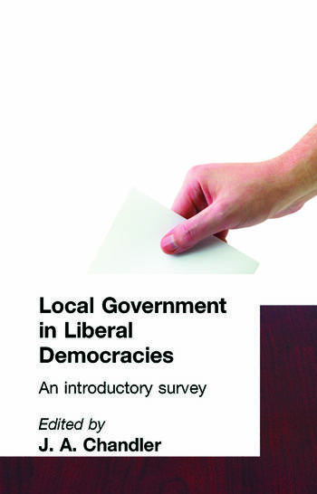 Local Government in Liberal Democracies An Introductory Survey book cover