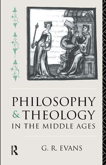 Philosophy and Theology in the Middle Ages book cover