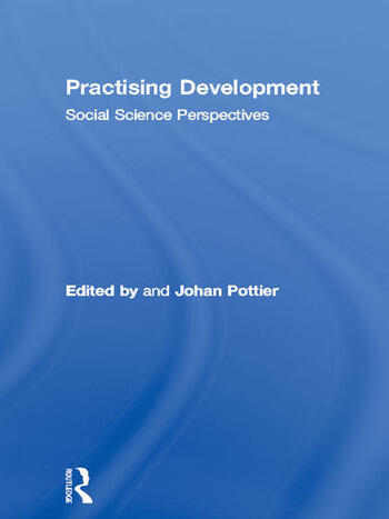 Practising Development Social Science Perspectives book cover