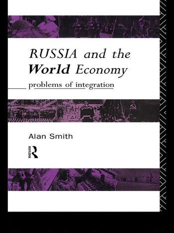 Russia and the World Economy Problems of Integration book cover