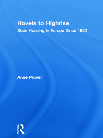 Hovels to Highrise State Housing in Europe Since 1850 book cover