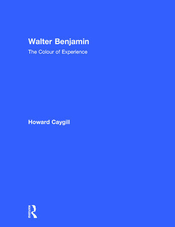 Walter Benjamin The Colour of Experience book cover