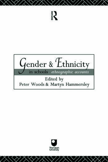 Gender and Ethnicity in Schools Ethnographic Accounts book cover