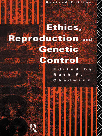 Ethics, Reproduction and Genetic Control book cover