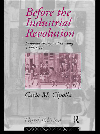 Before the Industrial Revolution European Society and Economy 1000-1700 book cover
