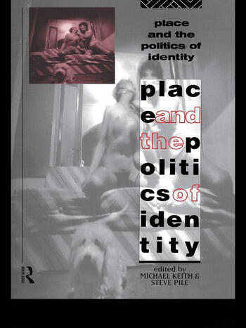 Place and the Politics of Identity book cover