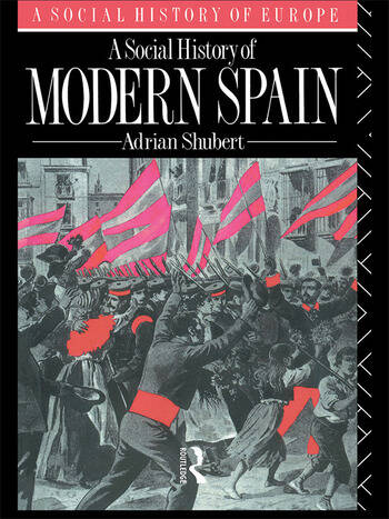 A Social History of Modern Spain book cover