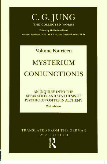 THE COLLECTED WORKS OF C. G. JUNG: Mysterium Coniunctionis (Volume 14) An Inquiry into the Separation and Synthesis of Psychic Opposites in Alchemy book cover
