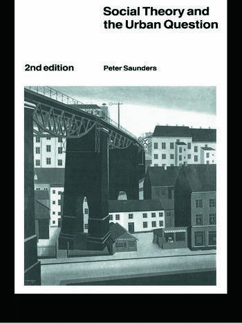 Social Theory and the Urban Question book cover