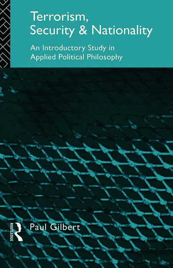 Terrorism, Security and Nationality An Introductory Study in Applied Political Philosophy book cover
