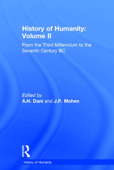History of Humanity: Volume II From the Third Millennium to the Seventh Century BC book cover