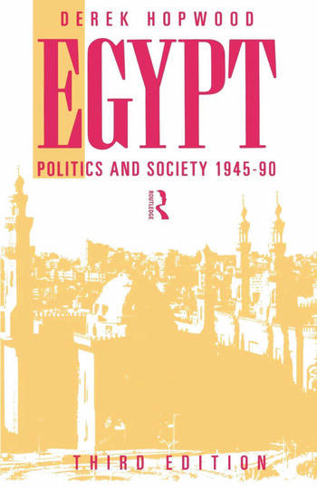 Egypt 1945-1990 Politics and Society book cover