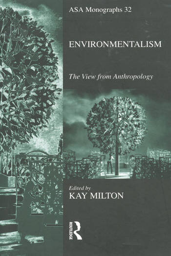 Environmentalism The View from Anthropology book cover