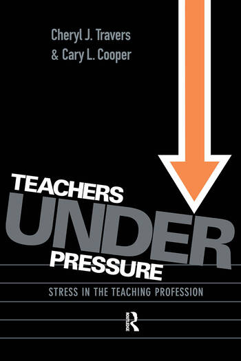 Teachers Under Pressure Stress in the Teaching Profession book cover