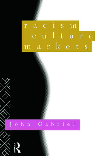 Racism, Culture, Markets book cover