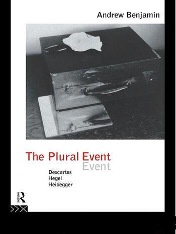 The Plural Event Descartes, Hegel, Heidegger book cover