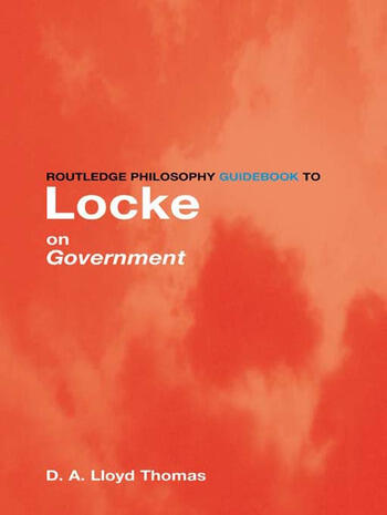Routledge Philosophy GuideBook to Locke on Government book cover