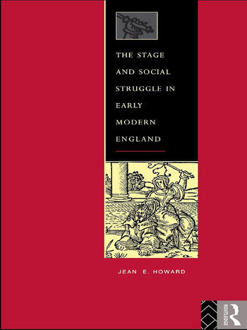 The Stage and Social Struggle in Early Modern England book cover