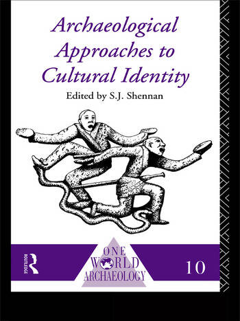 Archaeological Approaches to Cultural Identity book cover