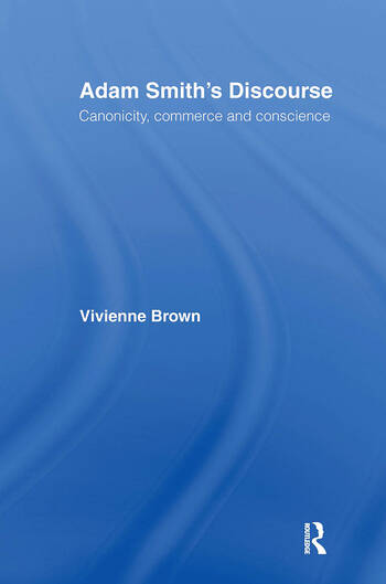 Adam Smith's Discourse Canonicity, Commerce and Conscience book cover