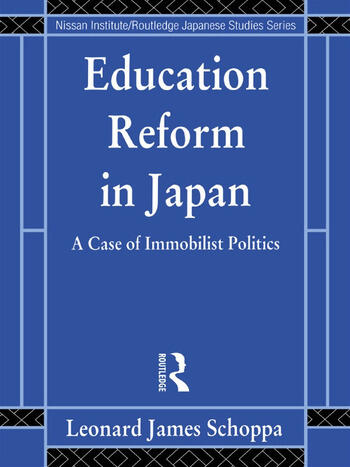 Education Reform in Japan A Case of Immobilist Politics book cover