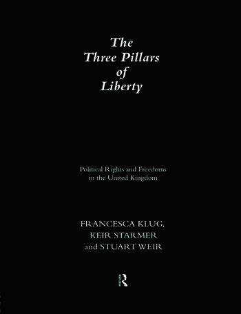 The Three Pillars of Liberty Political Rights and Freedoms in the United Kingdom book cover