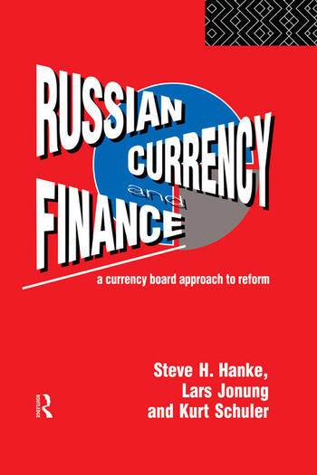 Russian Currency and Finance A Currency Board Approach to Reform book cover