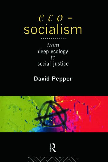 Eco-Socialism From Deep Ecology to Social Justice book cover