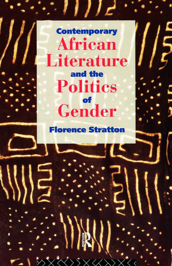 Contemporary African Literature and the Politics of Gender book cover