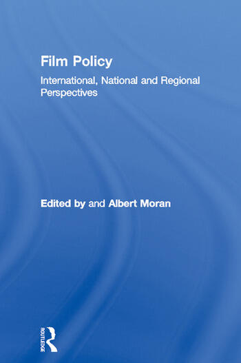 Film Policy International, National and Regional Perspectives book cover