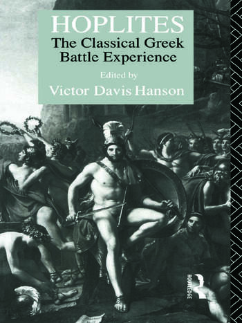 Hoplites The Classical Greek Battle Experience book cover