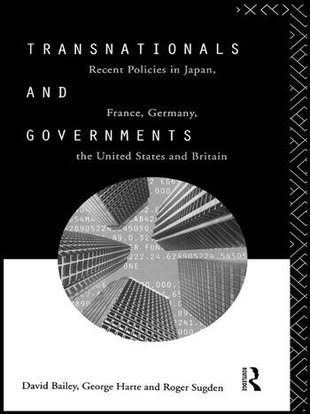 Transnationals and Governments Recent policies in Japan, France, Germany, the United States and Britain book cover