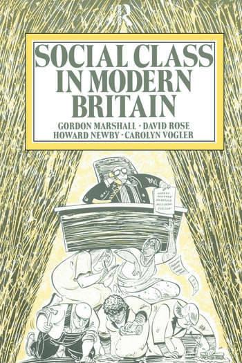 Social Class in Modern Britain book cover