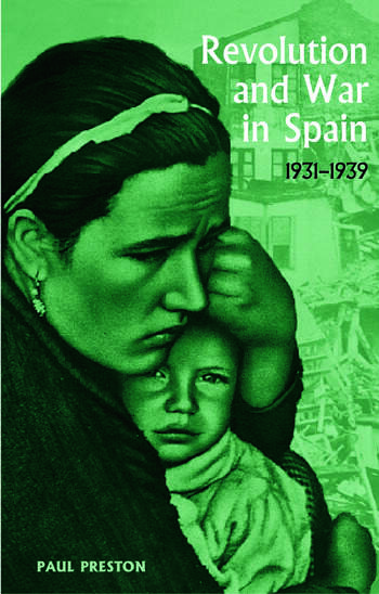 Revolution and War in Spain, 1931-1939 book cover