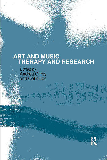 Art and Music: Therapy and Research book cover