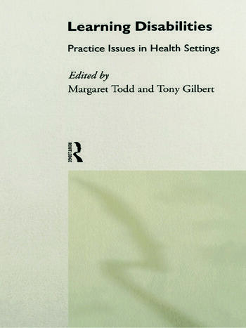 Learning Disabilities Practice Issues in Health Settings book cover