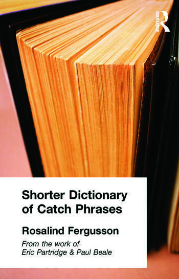 Shorter Dictionary of Catch Phrases book cover